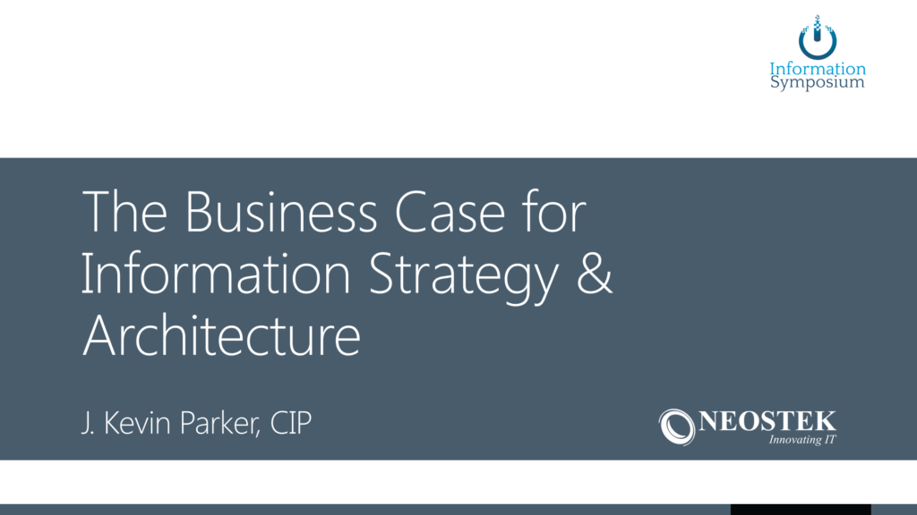 The Business Case for Information Strategy & Architecture